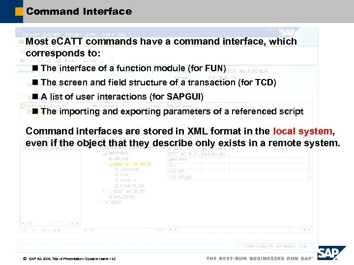 Command Interface Most e. CATT commands have a command interface, which corresponds to: n