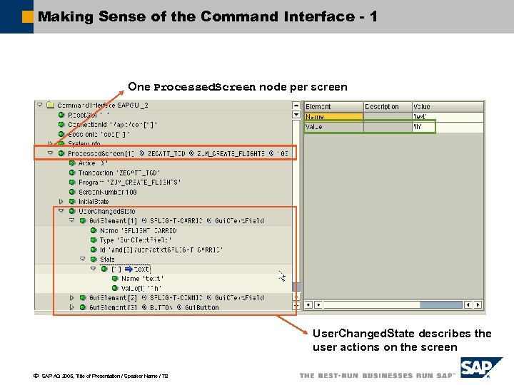 Making Sense of the Command Interface - 1 One Processed. Screen node per screen