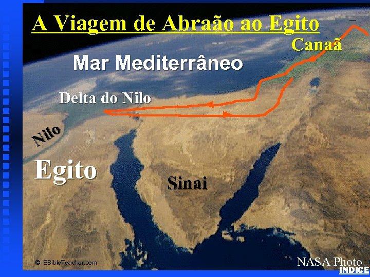 Mar Mediterrâneo Abraham's Journey to Egypt A Viagem de Abraão ao Egito Canaã Delta