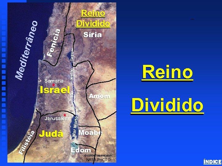 Samaria Galiléia Reino Rio Israel Judá Dividido to Amom Mar Mor Fi li s