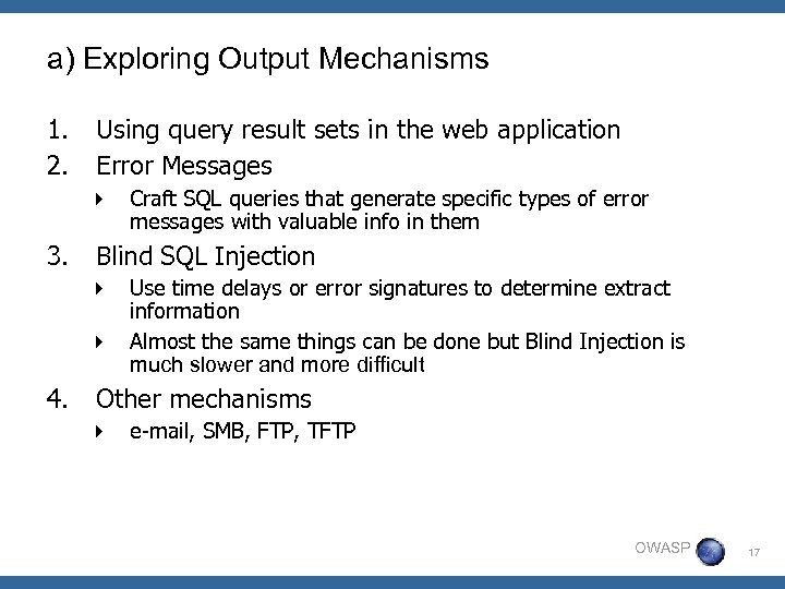 a) Exploring Output Mechanisms 1. 2. Using query result sets in the web application