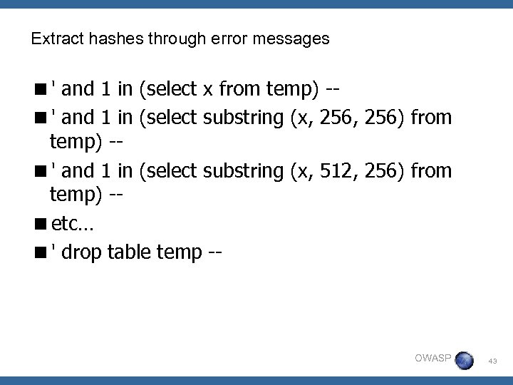 Extract hashes through error messages <' and 1 in (select x from temp) -<'