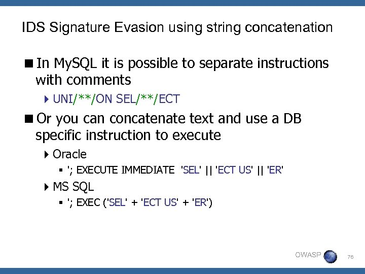 IDS Signature Evasion using string concatenation <In My. SQL it is possible to separate