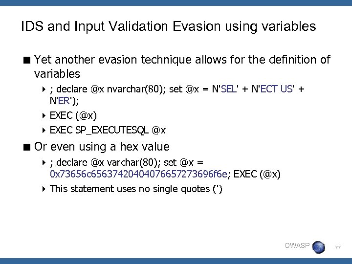IDS and Input Validation Evasion using variables < Yet another evasion technique allows for