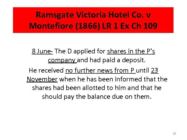 Ramsgate Victoria Hotel Co. v Montefiore (1866) LR 1 Ex Ch 109 8 June-