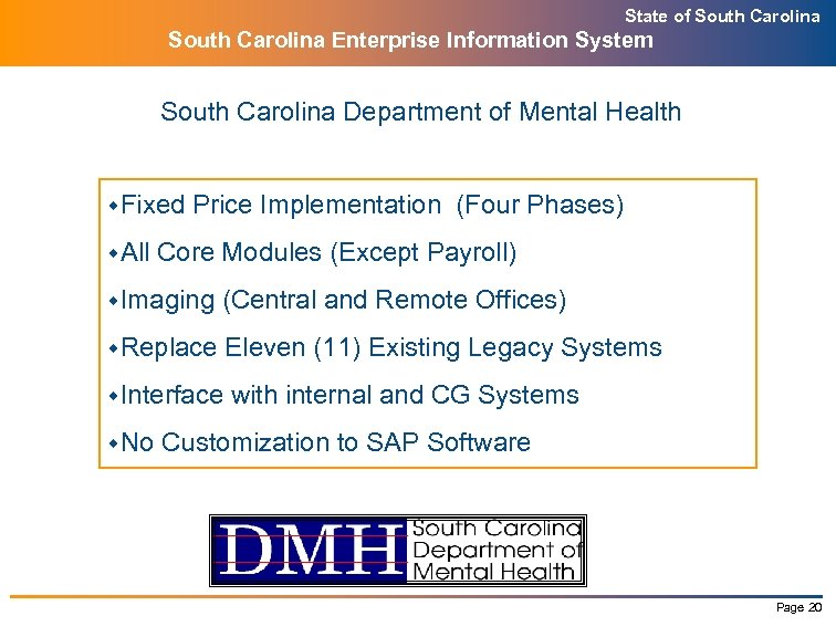 State of South Carolina Enterprise Information System South Carolina Department of Mental Health w.