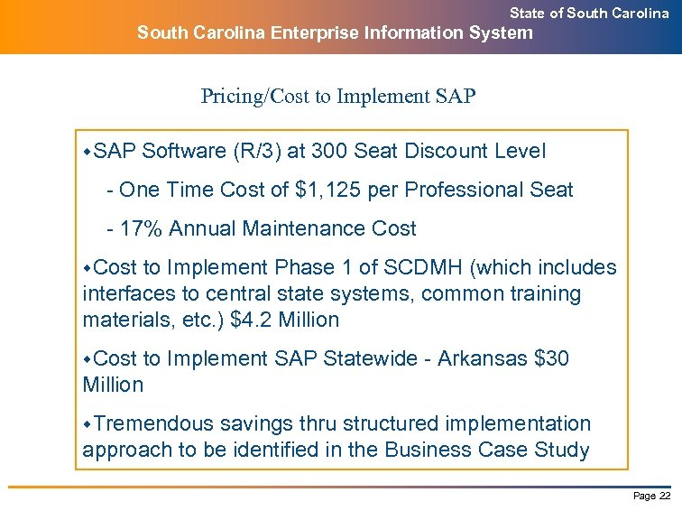State of South Carolina Enterprise Information System Pricing/Cost to Implement SAP w. SAP Software