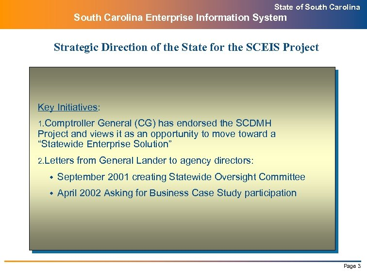 State of South Carolina Enterprise Information System Strategic Direction of the State for the
