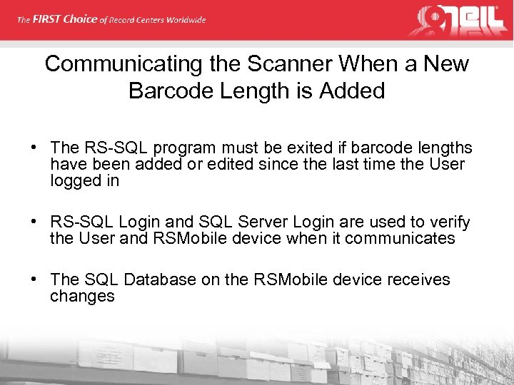 Communicating the Scanner When a New Barcode Length is Added • The RS-SQL program
