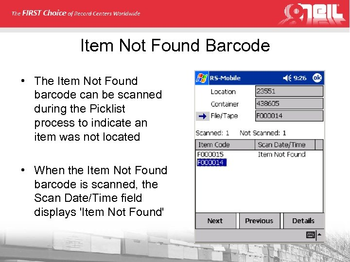 Item Not Found Barcode • The Item Not Found barcode can be scanned during