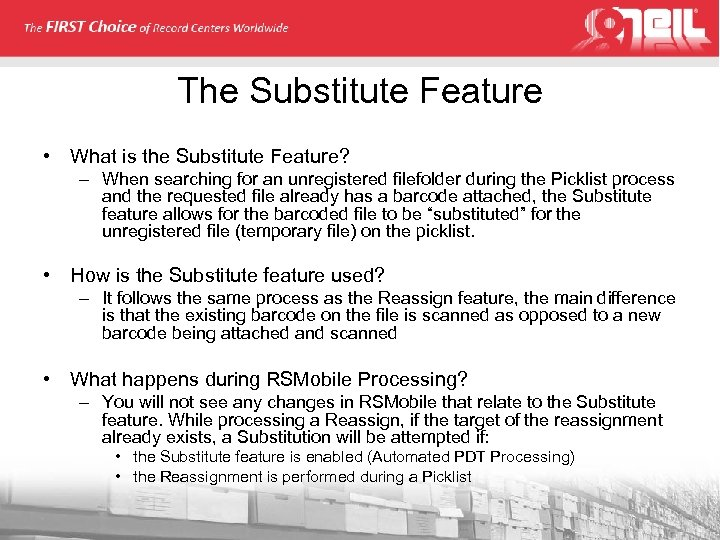 The Substitute Feature • What is the Substitute Feature? – When searching for an