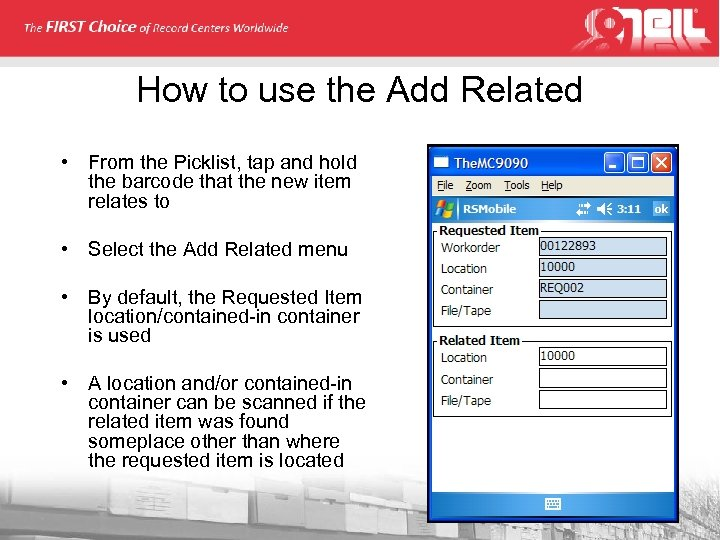 How to use the Add Related • From the Picklist, tap and hold the
