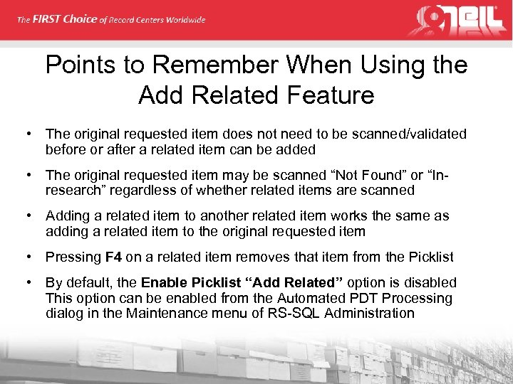 Points to Remember When Using the Add Related Feature • The original requested item