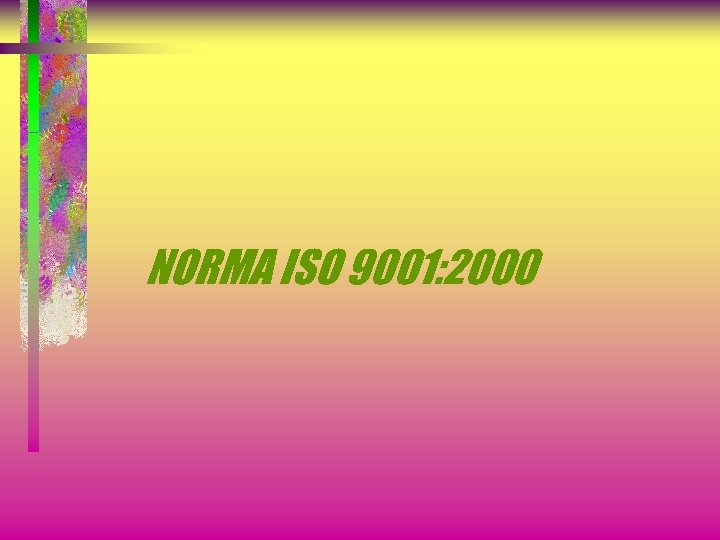 NORMA ISO 9001: 2000
