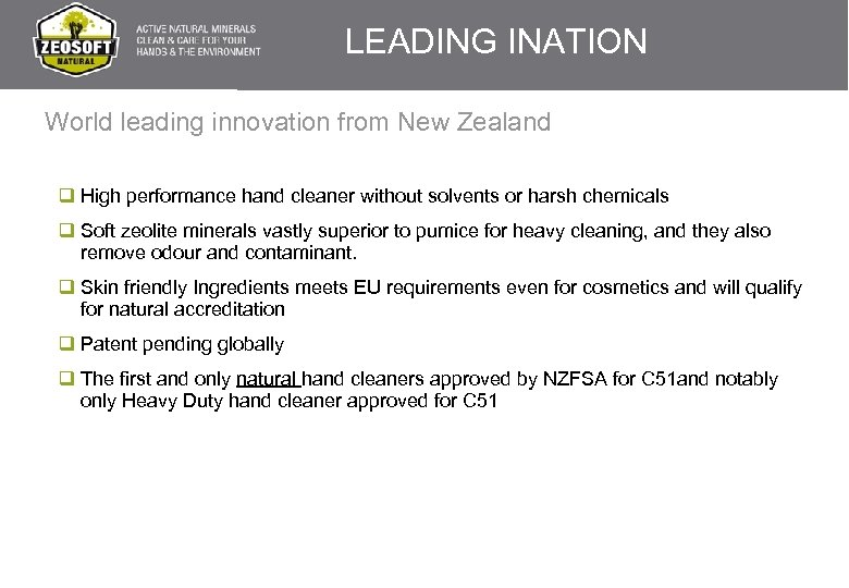 LEADING INATION World leading innovation from New Zealand q High performance hand cleaner without