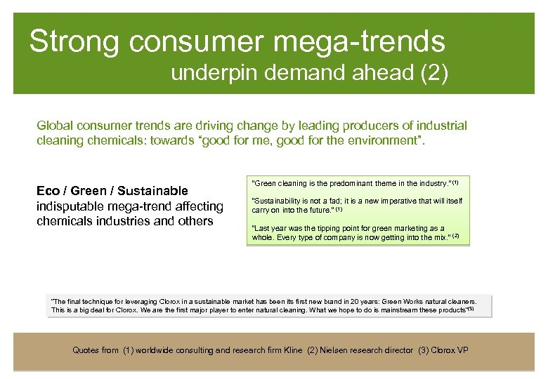 Strong consumer mega-trends underpin demand ahead (2) Global consumer trends are driving change by