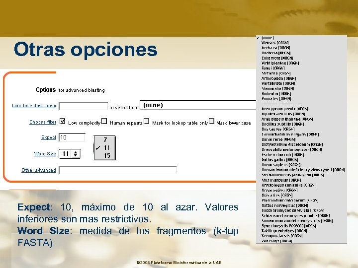 Otras opciones Expect: 10, máximo de 10 al azar. Valores inferiores son mas restrictivos.
