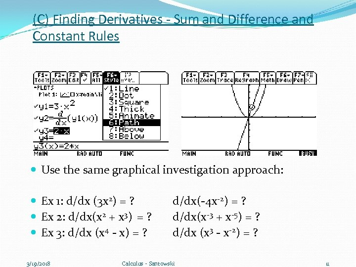 (C) Finding Derivatives - Sum and Difference and Constant Rules Use the same graphical