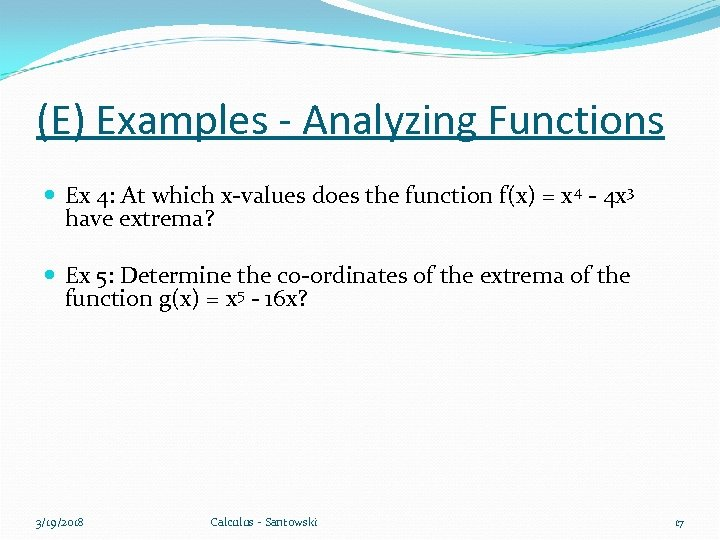 (E) Examples - Analyzing Functions Ex 4: At which x-values does the function f(x)