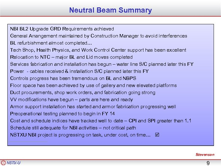 Neutral Beam Summary NBI BL 2 Upgrade GRD Requirements achieved General Arrangement maintained by