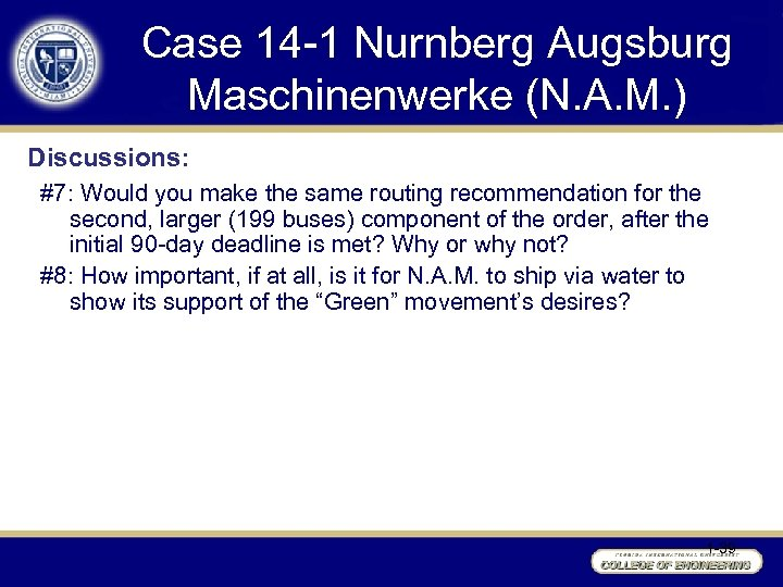 Case 14 -1 Nurnberg Augsburg Maschinenwerke (N. A. M. ) Discussions: #7: Would you