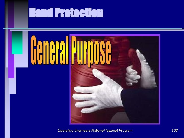 Hand Protection Operating Engineers National Hazmat Program 108