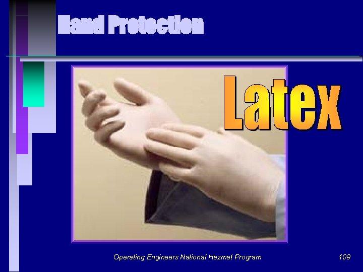 Hand Protection Operating Engineers National Hazmat Program 109