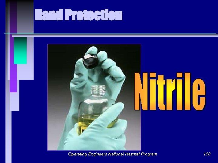 Hand Protection Operating Engineers National Hazmat Program 110