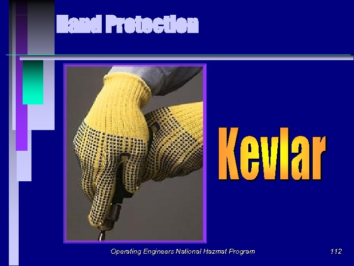 Hand Protection Operating Engineers National Hazmat Program 112