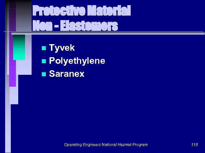Protective Material Non - Elastomers Tyvek n Polyethylene n Saranex n Operating Engineers National
