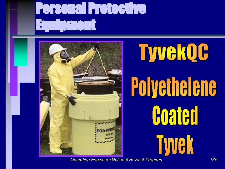 Personal Protective Equipment Operating Engineers National Hazmat Program 135