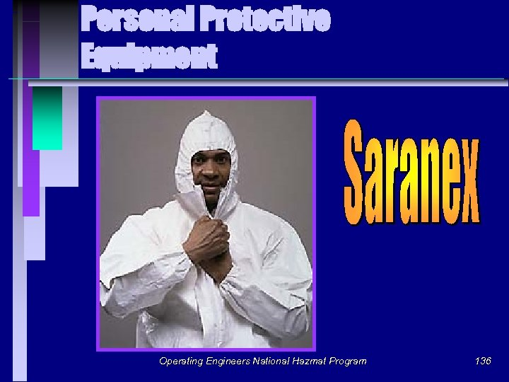 Personal Protective Equipment Operating Engineers National Hazmat Program 136