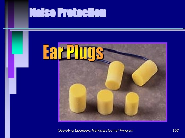 Noise Protection Operating Engineers National Hazmat Program 153