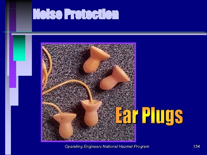 Noise Protection Operating Engineers National Hazmat Program 154