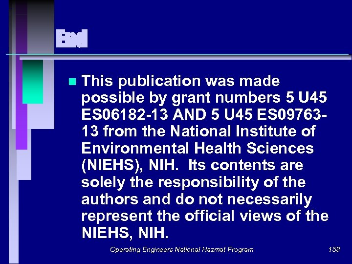 End n This publication was made possible by grant numbers 5 U 45 ES