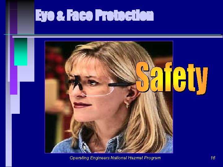 Eye & Face Protection Operating Engineers National Hazmat Program 16