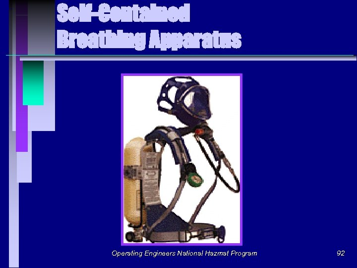Self-Contained Breathing Apparatus Operating Engineers National Hazmat Program 92