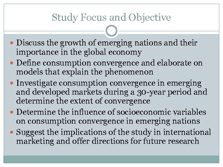 Study Focus and Objective Discuss the growth of emerging nations and their importance in