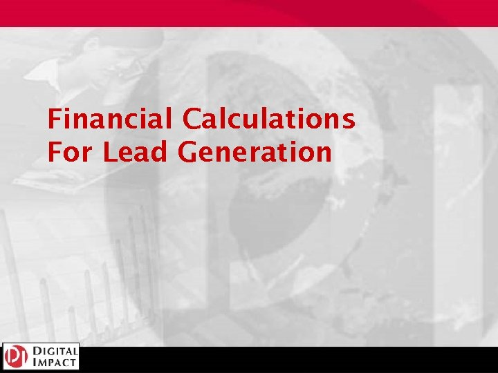 Financial Calculations For Lead Generation