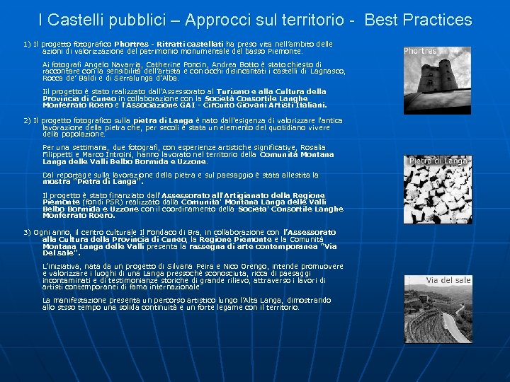 I Castelli pubblici – Approcci sul territorio - Best Practices 1) Il progetto fotografico