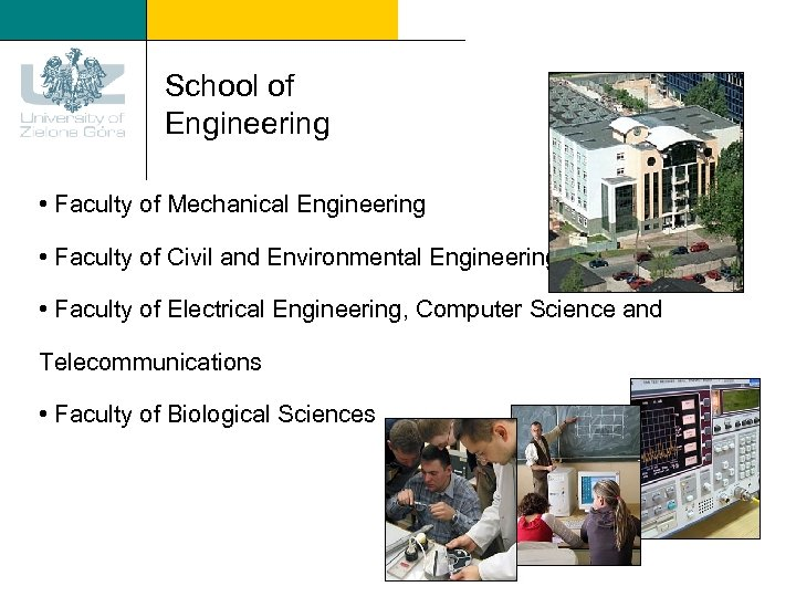 School of Engineering • Faculty of Mechanical Engineering • Faculty of Civil and Environmental