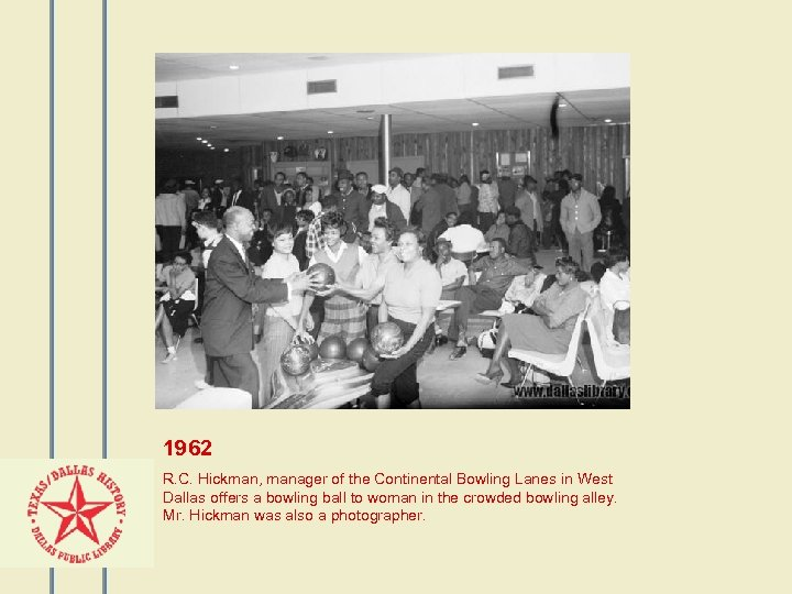1962 R. C. Hickman, manager of the Continental Bowling Lanes in West Dallas offers