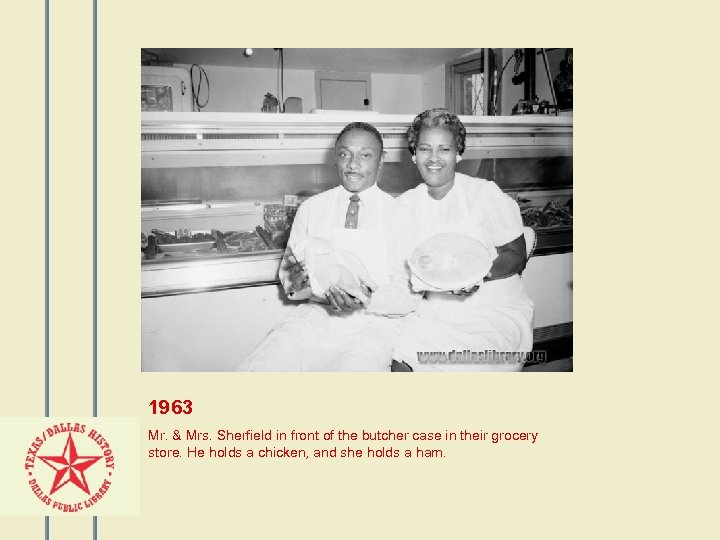 1963 Mr. & Mrs. Sherfield in front of the butcher case in their grocery