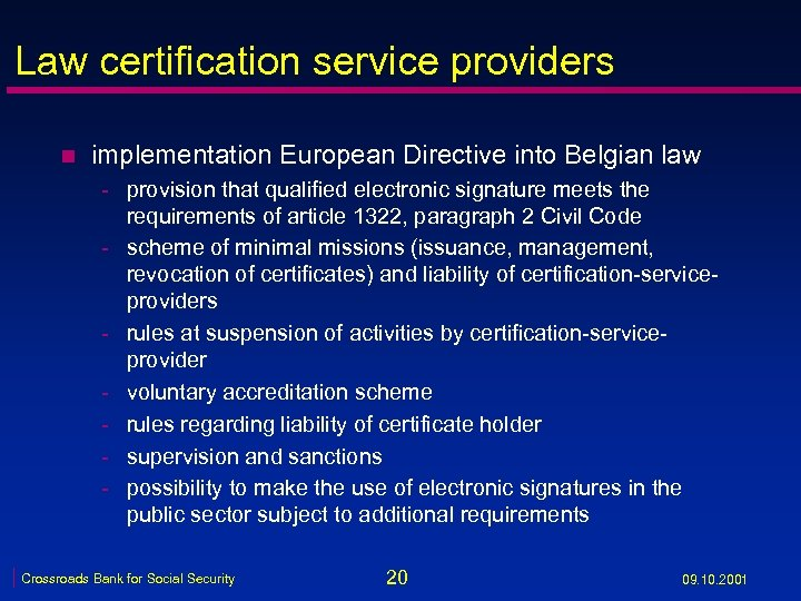 Law certification service providers n implementation European Directive into Belgian law - provision that