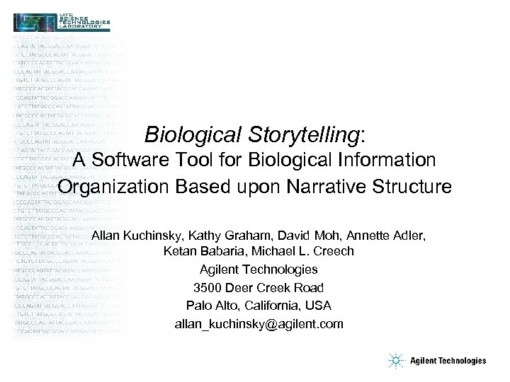 Biological Storytelling: A Software Tool for Biological Information Organization Based upon Narrative Structure Allan