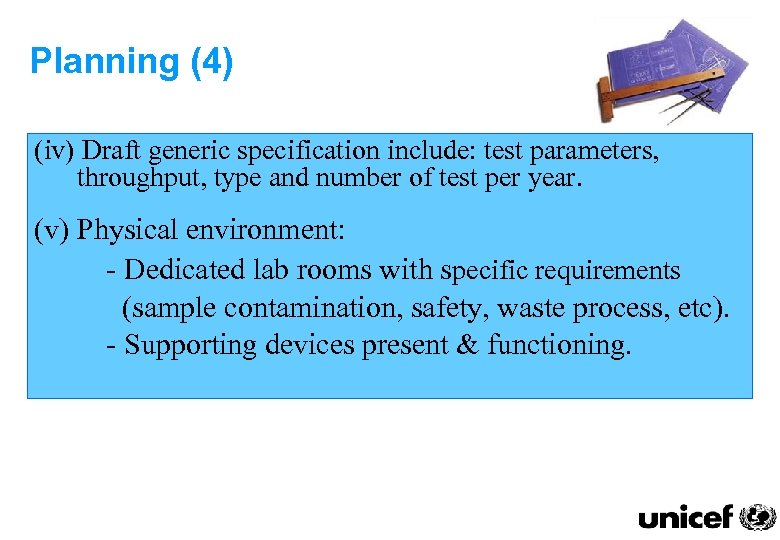 Planning (4) (iv) Draft generic specification include: test parameters, throughput, type and number of