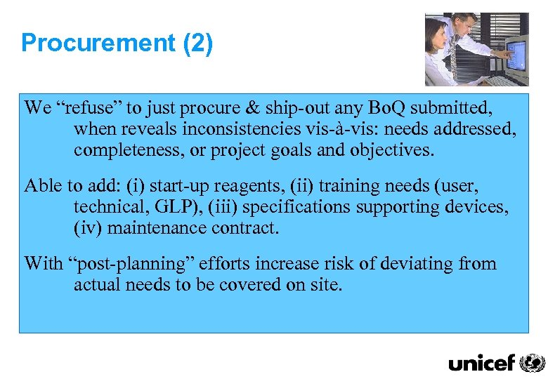 "Procurement (2) We ""refuse"" to just procure & ship-out any Bo. Q submitted, when"