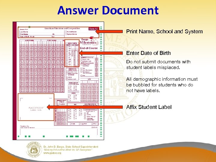 Answer Document Print Name, School and System Enter Date of Birth Do not submit